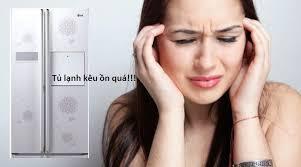 Tủ lạnh phát ra tiếng ồn lạ